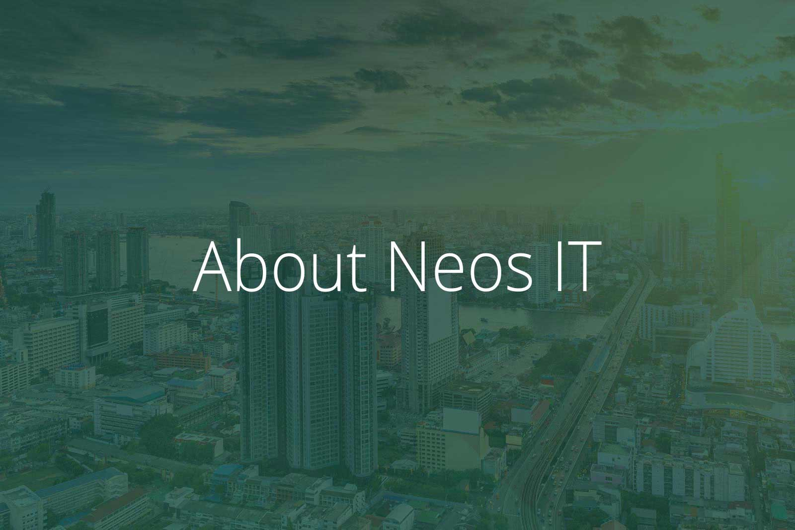 About Neos IT Services, Image Bangkok